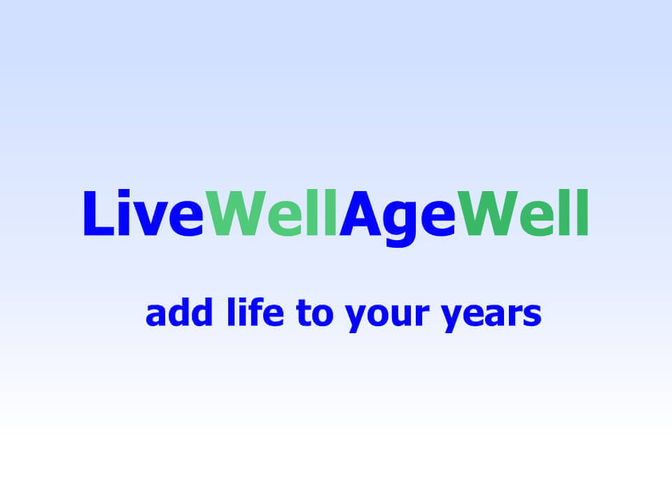 Live Well Age Well