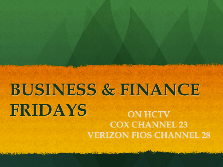 Business & Finance Fridays
