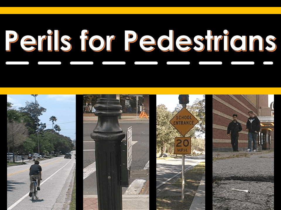 Perils for Pedestrians