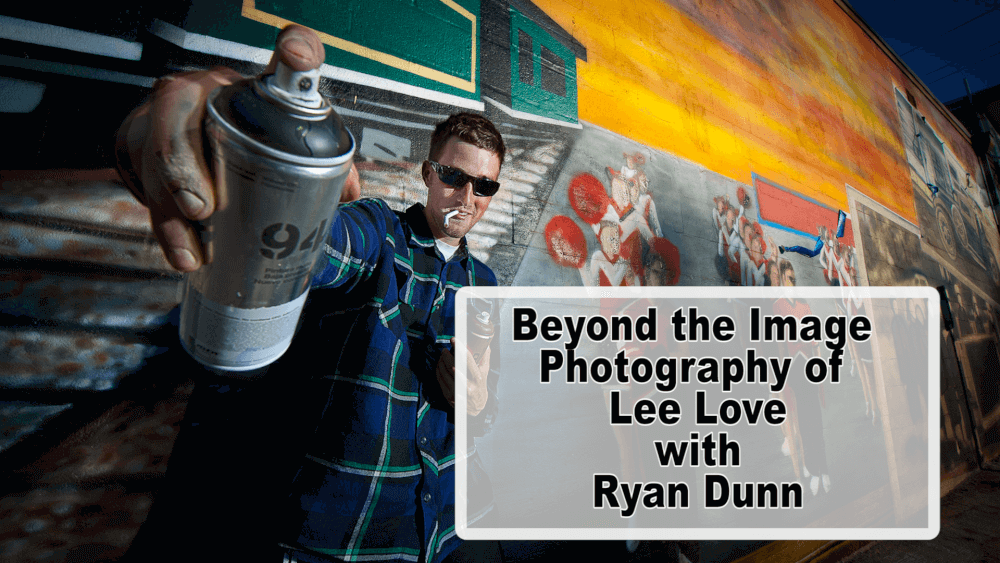 Beyond the Image: Photos of Lee Love