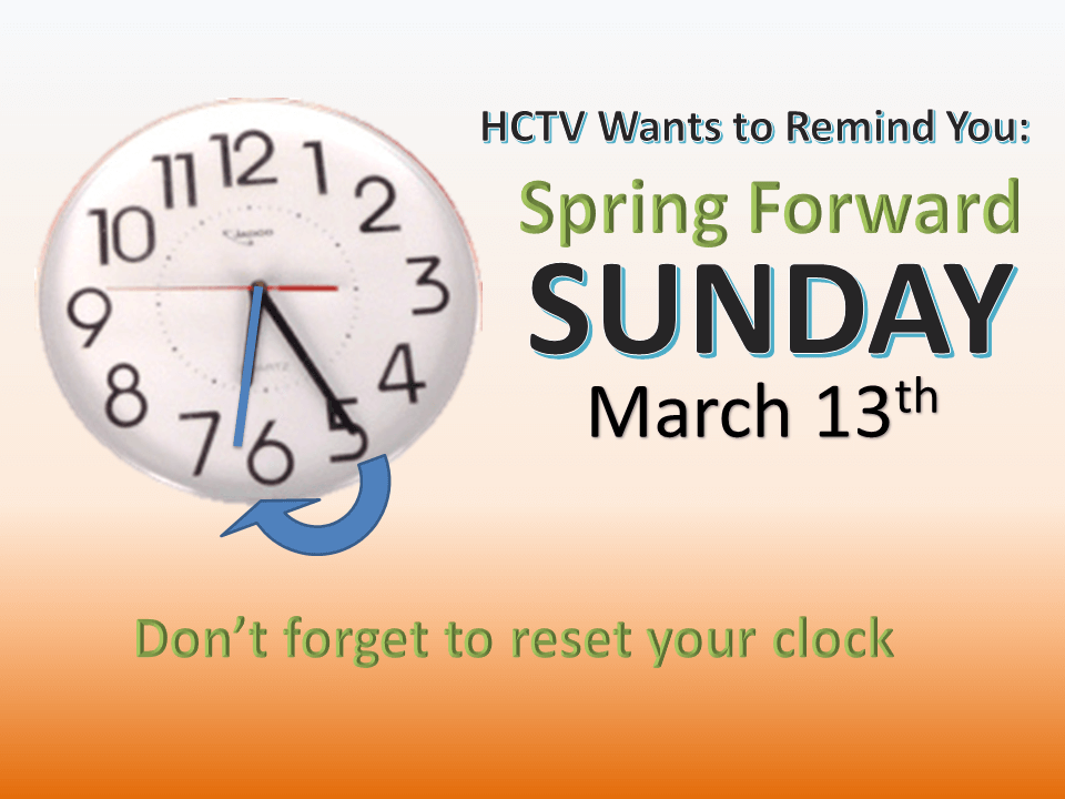 Spring Forward Sun., March 13, don't forget to reset clock